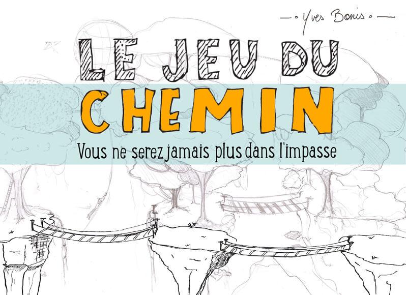 Ebook Le jeu du chemin - Yves Bonis